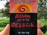 Dawn of the Deluge – Avoid Cabin Fever